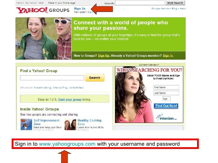 Sign in to  www.yahoogroups.com  with your username and password