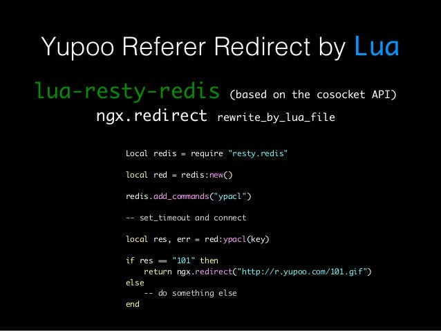 Yupoo Referer Redirect by Lua  lua-resty-redis (based on the cosocket API)  ngx.redirect rewrite_by_lua_file  Local redis ...