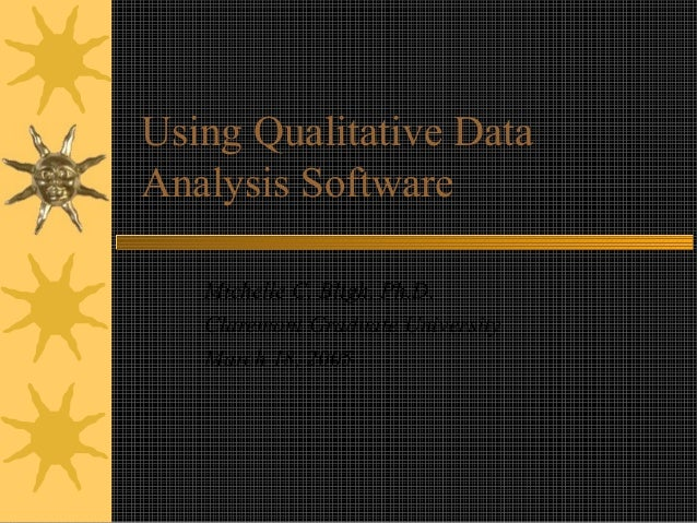 Using Qualitative Data Analysis Software Michelle C. Bligh, Ph.D. Claremont Graduate University March 18, 2005