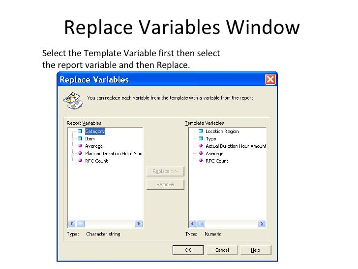 Using report templates configure template options select define 18 replace variables window select the template variable first then maxwellsz