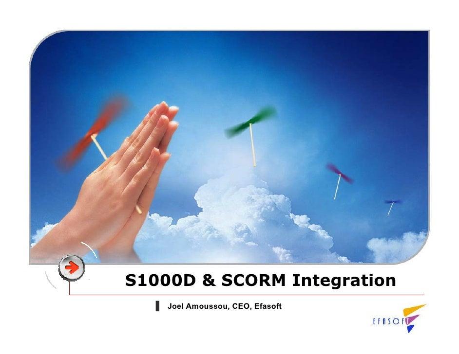 S1000D & SCORM Integration     Joel Amoussou, CEO, Efasoft