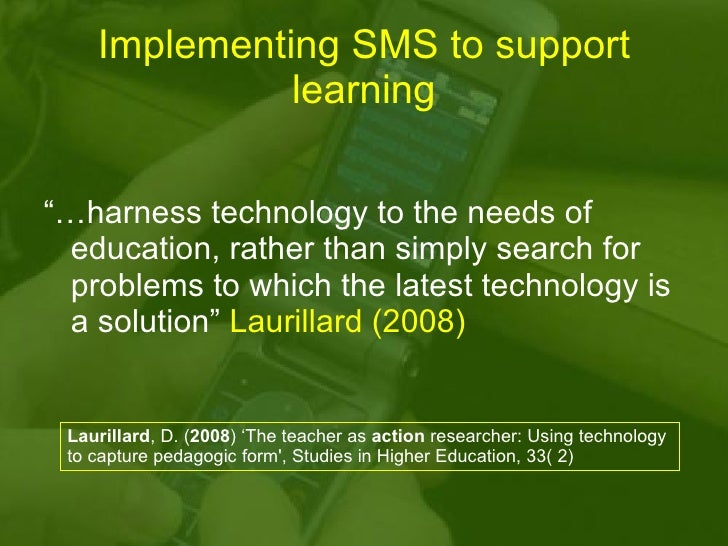 Using Sms To Support Learning and Teaching in HE