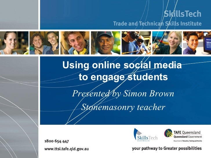 Using online social media  to engage students Presented by Simon Brown Stonemasonry teacher