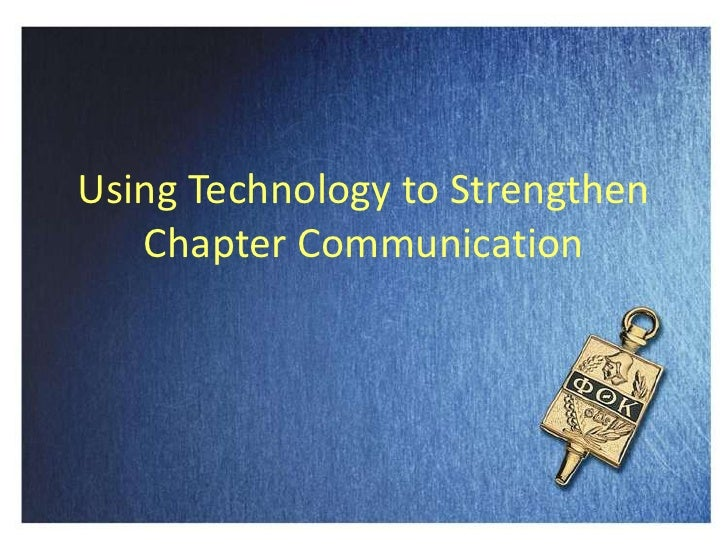 Using Technology to Strengthen Chapter Communication<br />