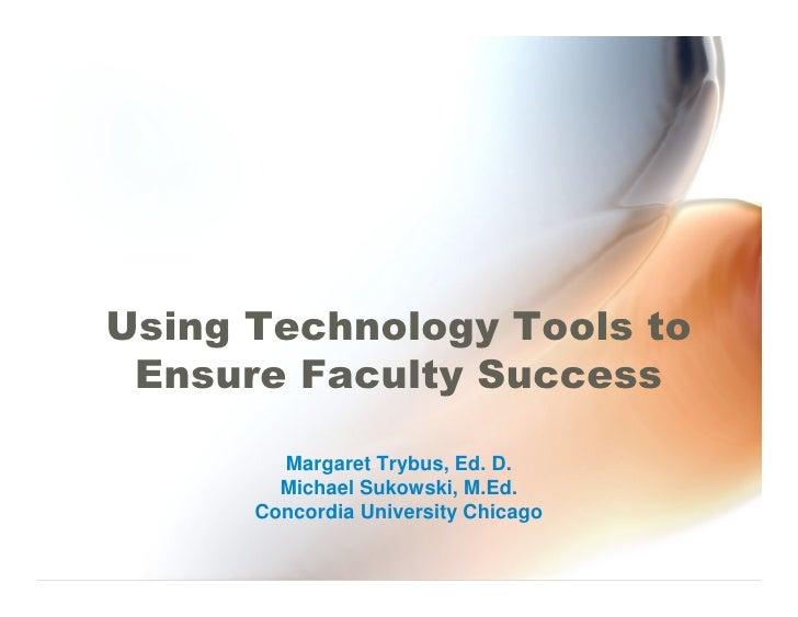             Margaret Trybus, Ed. D.         Michael Sukowski, M.Ed.       ...