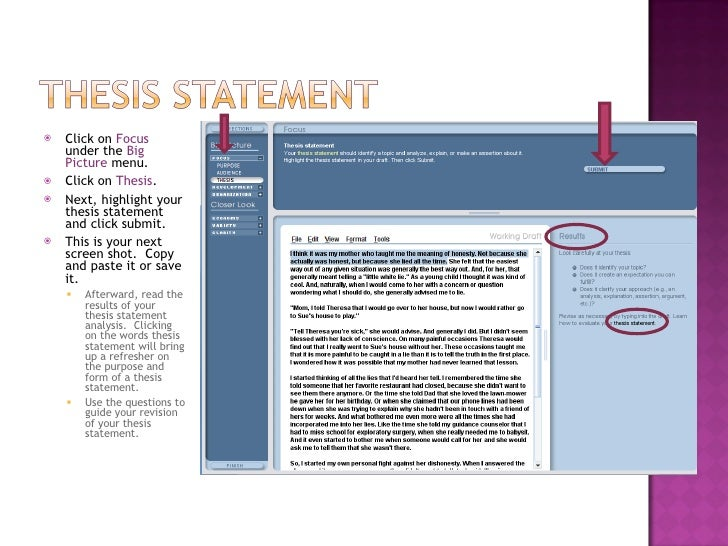 <ul><li>Click on  Focus  under the  Big Picture  menu. </li></ul><ul><li>Click on  Thesis . </li></ul><ul><li>Next, highli...