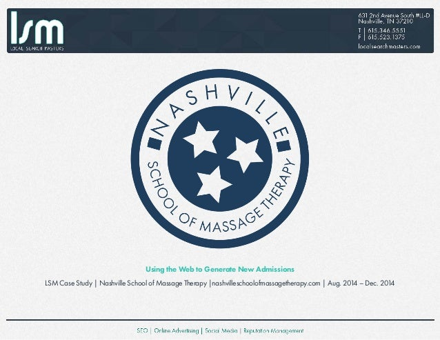 Using the Web to Generate New Admissions LSM Case Study | Nashville School of Massage Therapy |nashvilleschoolofmassagethe...