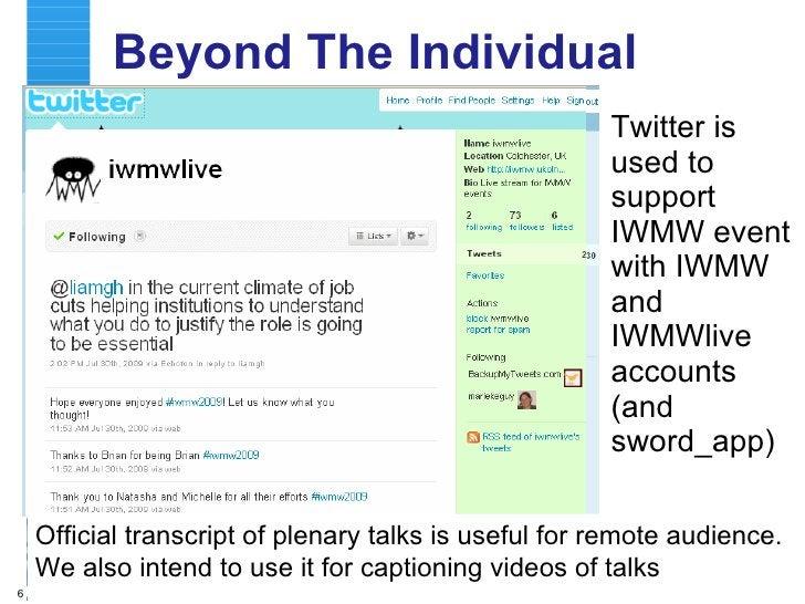 Further Evidence <ul><li>Screenshots from http://twitoaster.com/briankelly </li></ul>Aim : get people to provide suggestio...