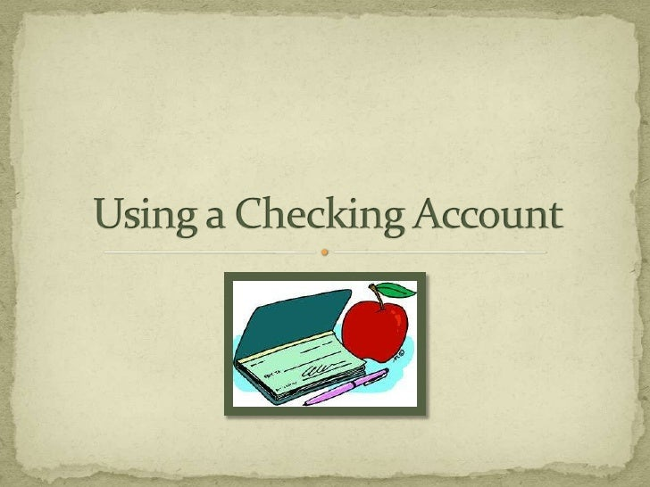 Using a Checking Account<br />