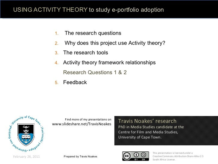 USING ACTIVITY THEORY  to study e-portfolio adoption  at school Prepared by Travis Noakes February 26, 2011 <ul><li>The re...