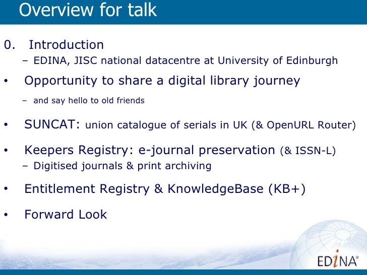 Overview for talk0.    Introduction     – EDINA, JISC national datacentre at University of Edinburgh•    Opportunity to sh...