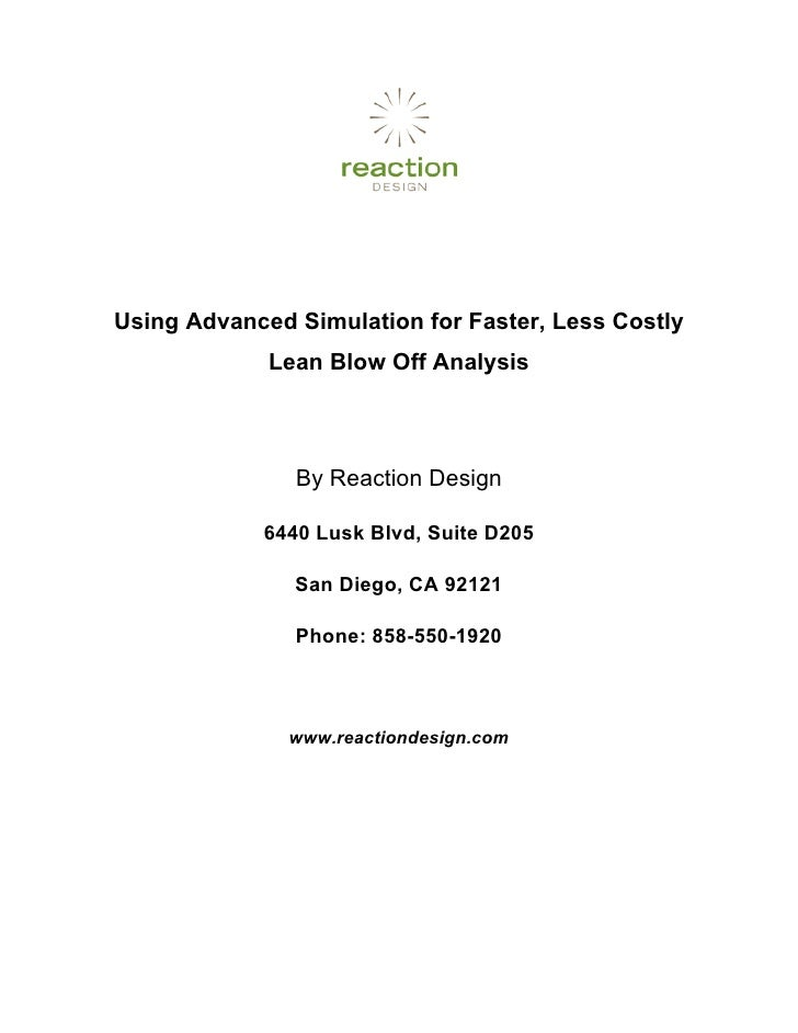 Using Advanced Simulation for Faster, Less Costly              Lean Blow Off Analysis                   By Reaction Design...