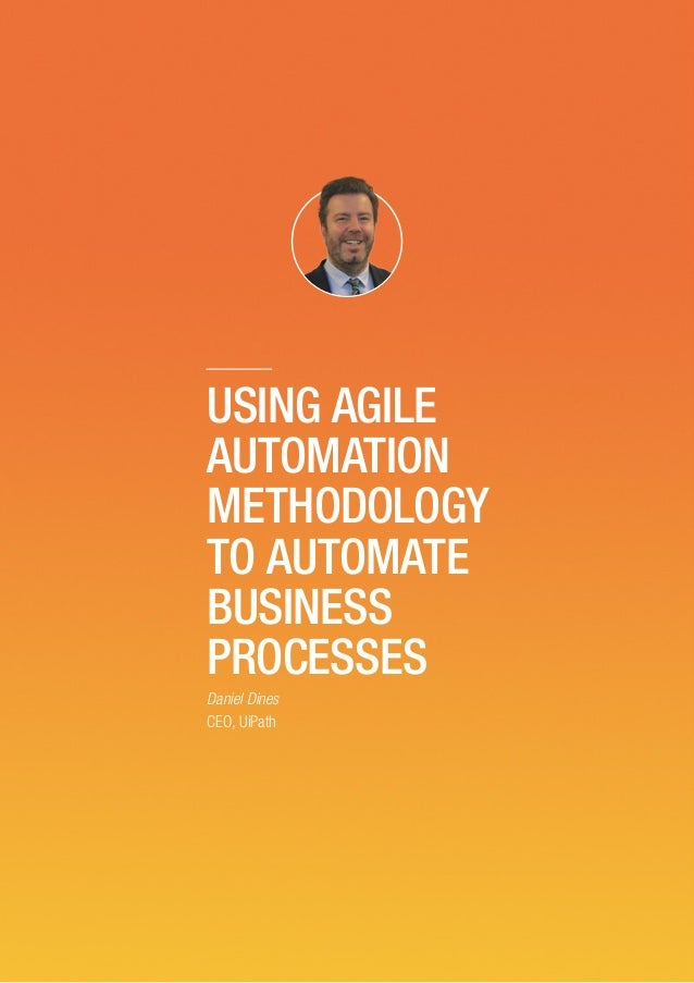 Using agile automation methodology to automate business