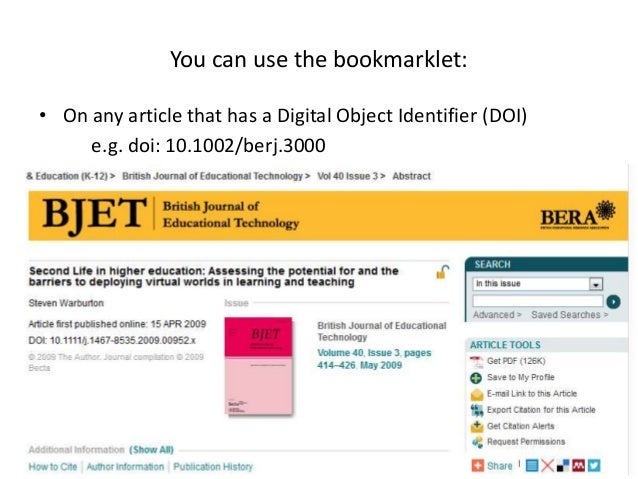 • On any article that has a Digital Object Identifier (DOI) e.g. doi: 10.1002/berj.3000 You can use the bookmarklet: