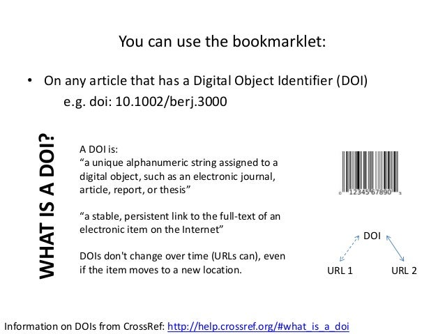• On any article that has a Digital Object Identifier (DOI) e.g. doi: 10.1002/berj.3000 You can use the bookmarklet: A DOI...