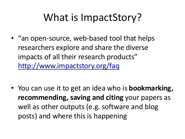 To get started: go to http://impactstory.org/