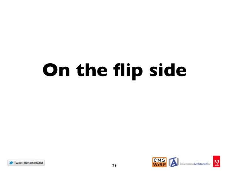 On the flip side       29