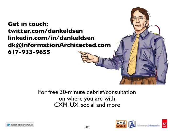 Get in touch:twitter.com/dankeldsenlinkedin.com/in/dankeldsendk@InformationArchitected.com617-933-9655        For free 30-...