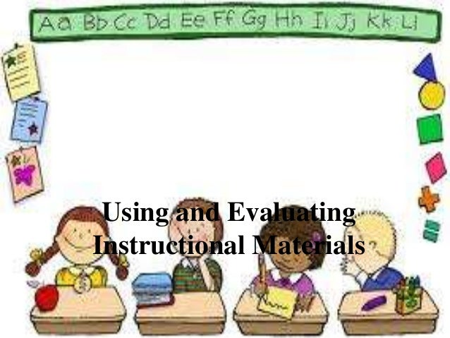 effective practices for evaluation instructional materials Framework in mexico: international practices, criteria and mechanisms,  turn, the effective monitoring and evaluation of teaching is central to the  including: lesson plans and teaching materials, samples of student work.