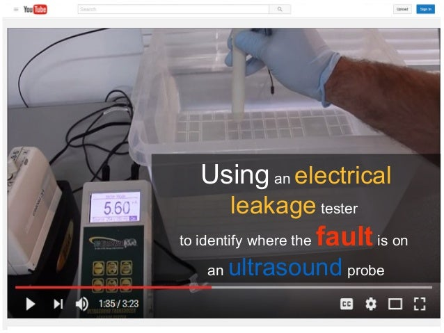 Electrical Leakage Tester : Using an electrical leakage tester to identify fault is on