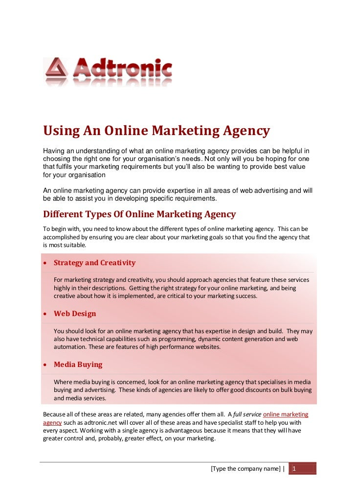 Using An Online Marketing AgencyHaving an understanding of what an online marketing agency provides can be helpful inchoos...