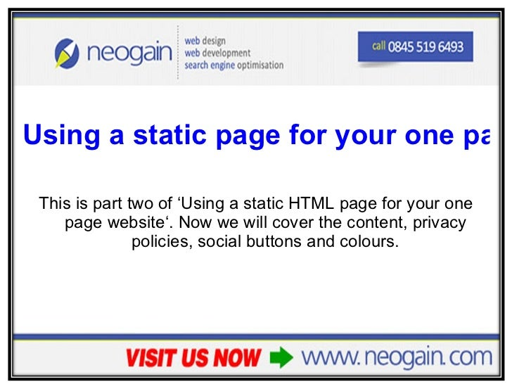 <ul><li>Using a static page for your one page website – Part 2 </li></ul><ul><li>This is part two of 'Using a static HTML ...