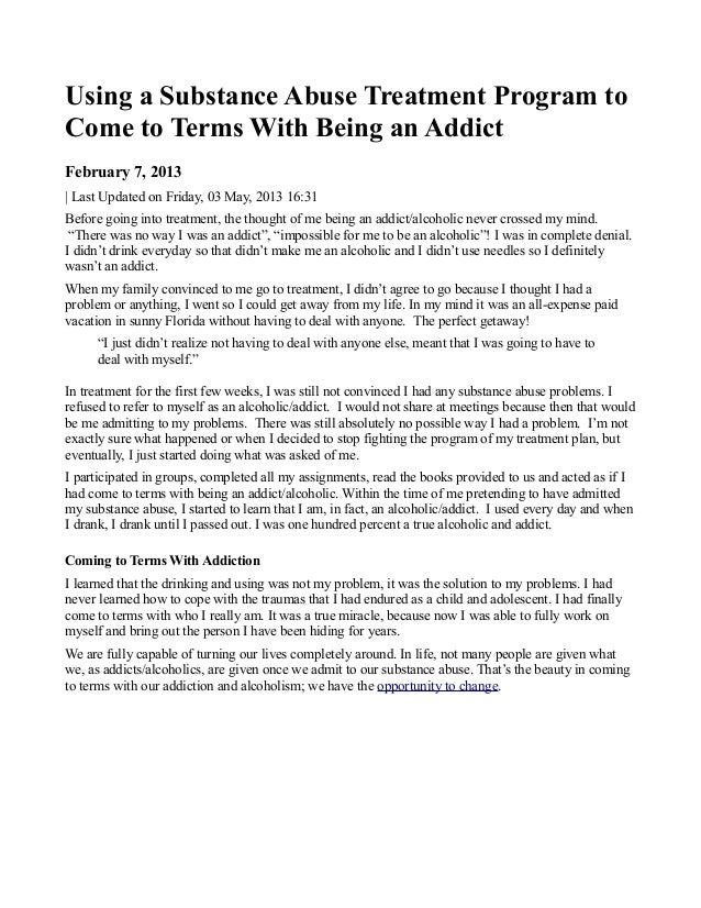 Using a Substance Abuse Treatment Program toCome to Terms With Being an AddictFebruary 7, 2013| Last Updated on Friday, 03...