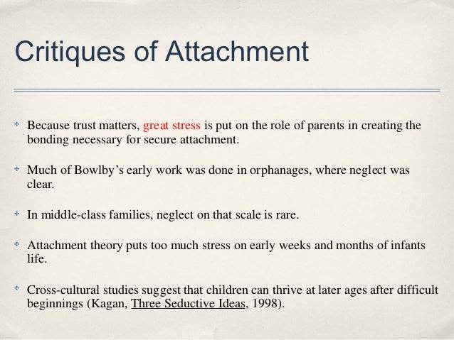 the attachment theory essay Free essays from bartleby | theory of attachment attachment theory, developed by john bowlby presents a set of organizing principles for understanding.
