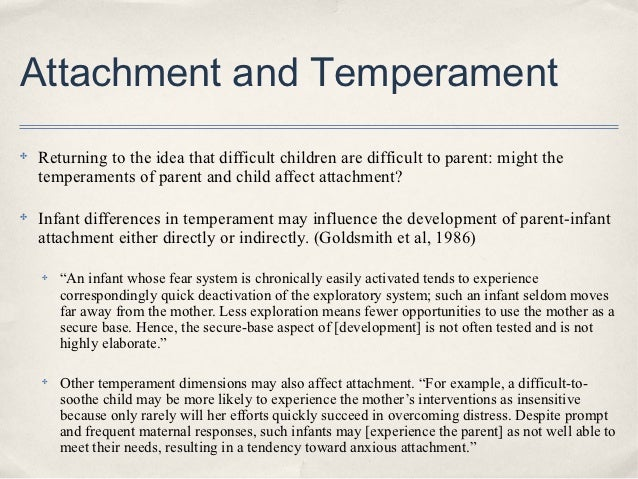attachment theory and child essay Free essay: the attachment theory in child psychology the term attachment describes an infant's tendency to seek closeness to particular.