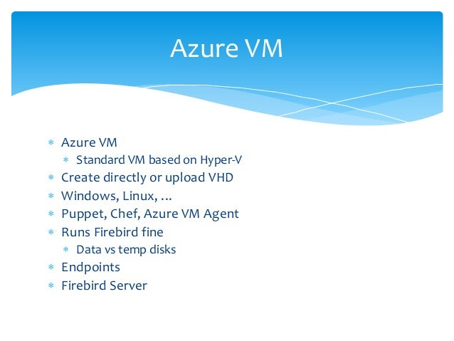 Using Azure cloud and Firebird to develop applications easily