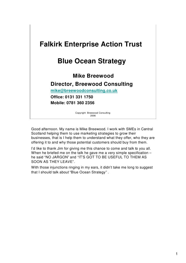 Falkirk Enterprise Action Trust                  Blue Ocean Strategy                      Mike Breewood             Direct...