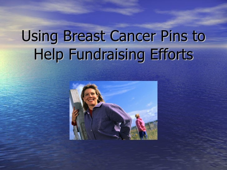 Using Breast Cancer Pins to Help Fundraising Efforts