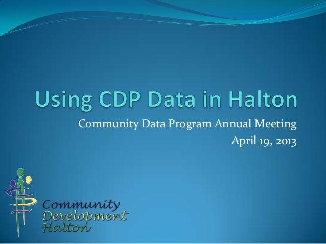 Community Data Program Annual MeetingApril 19, 2013