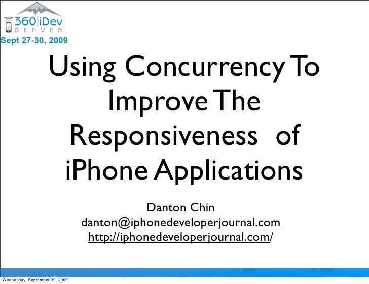 Using Concurrency To                          Improve The                       Responsiveness of                      iPh...