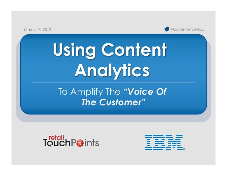 March 14, 2012                              #ContentAnalytics                 Using Content                    Analytics  ...