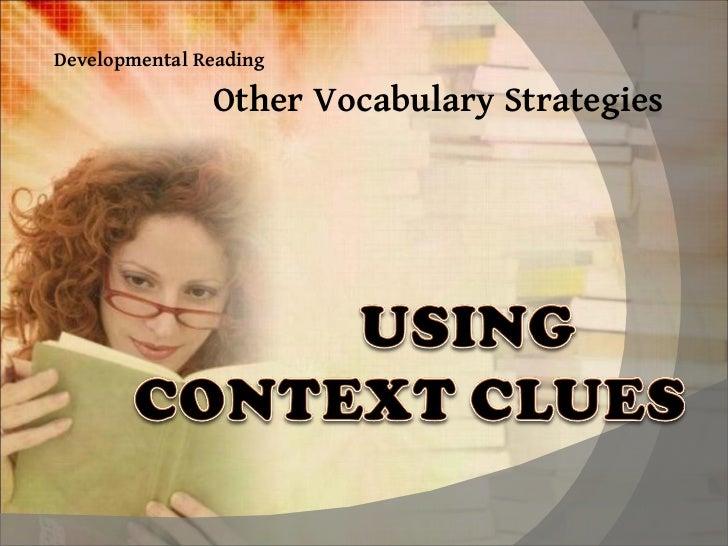 Other Vocabulary Strategies Developmental Reading