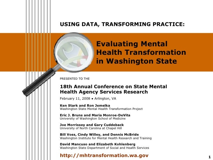 PRESENTED TO THE 18th Annual Conference on State Mental Health Agency Services Research February 11, 2008  ●  Arlington, V...