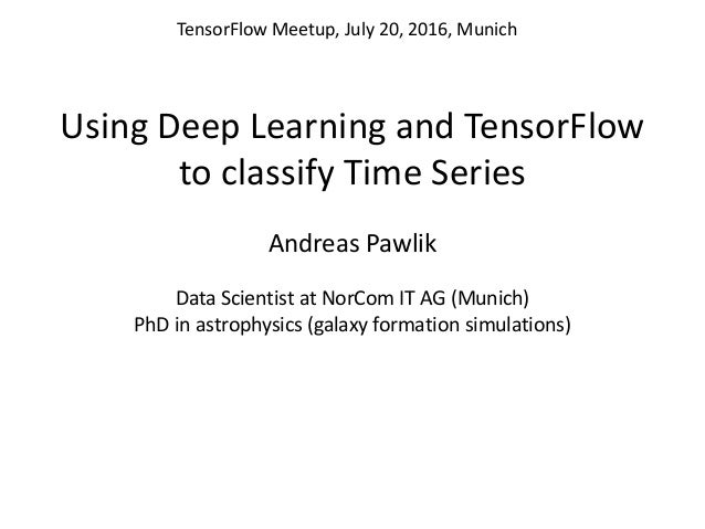 Using Deep Learning and TensorFlow to Classify Time Series