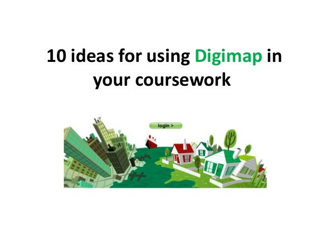 10 ideas for using Digimap inyour coursework