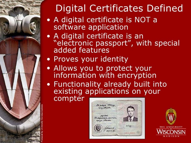 Using Digital Certificates To Secure Sensitive Communications At Uw M