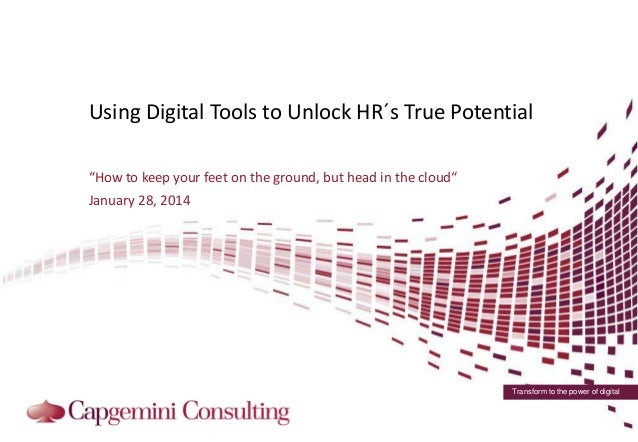 """Using Digital Tools to Unlock HR´s True Potential """"How to keep your feet on the ground, but head in the cloud""""  January 28..."""