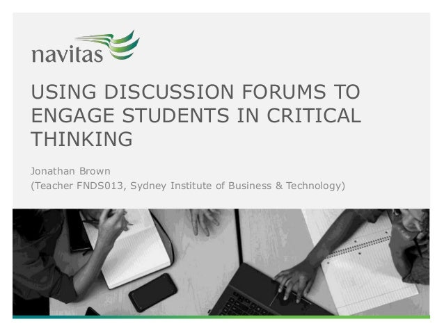 discussion topics for critical thinking This guide introduces the idea of critical thinking for university study essays while considering bias or assumptions that may affect your discussion critical thinking can be defined.