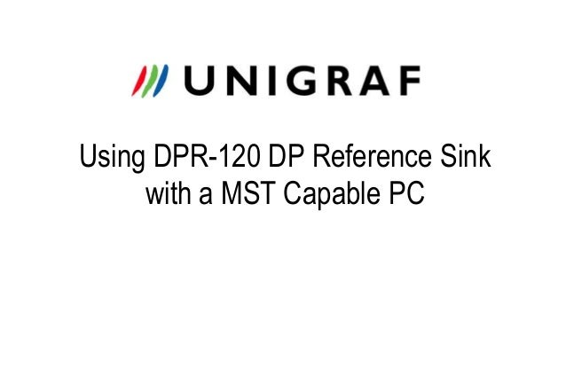 Using DPR-120 DP Reference Sink with a MST Capable PC