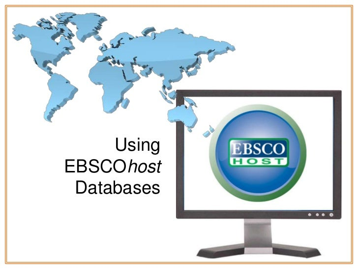 UsingEBSCOhost Databases