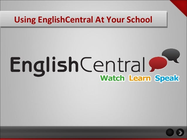 Using EnglishCentral At Your School