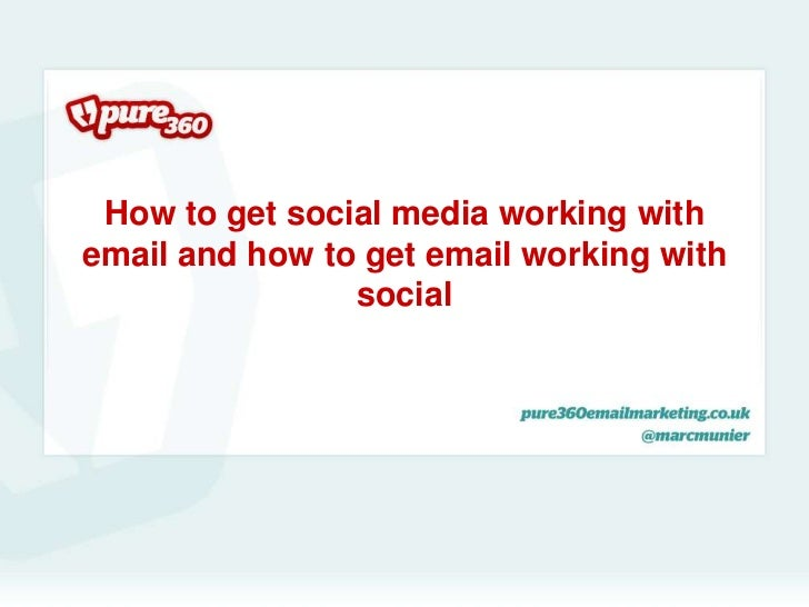 How to get social media working withemail and how to get email working with                social