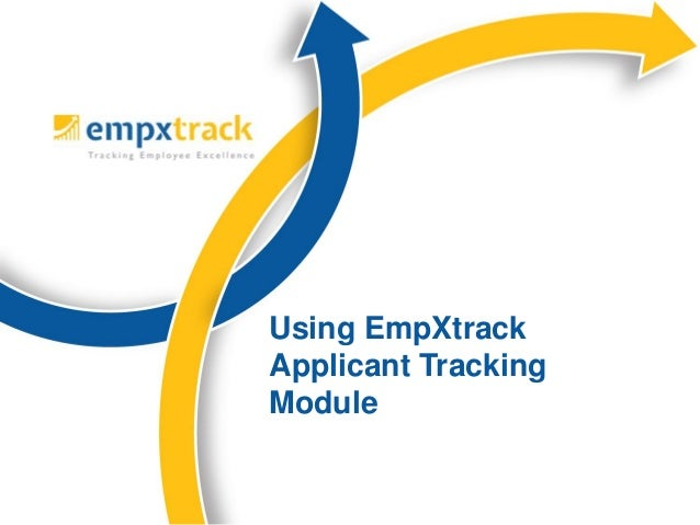 Using EmpXtrack Applicant Tracking Module