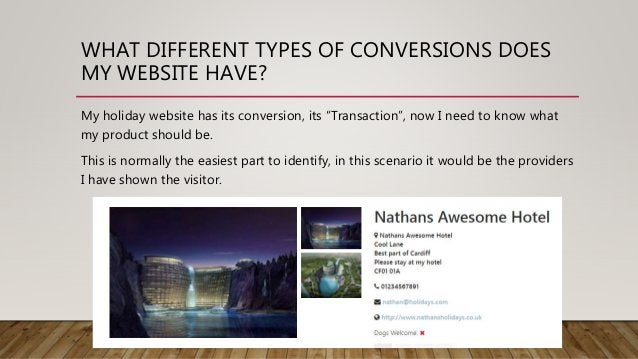 """WHAT DIFFERENT TYPES OF CONVERSIONS DOES MY WEBSITE HAVE? My holiday website has its conversion, its """"Transaction"""", now I ..."""