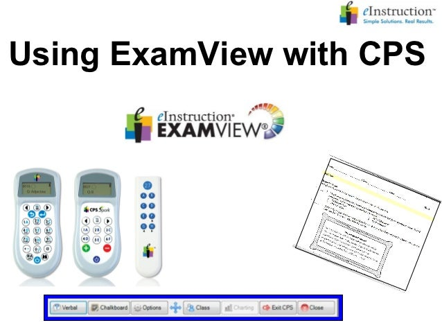 Using ExamView with CPS