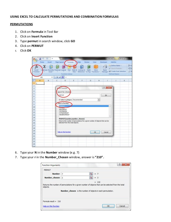 USING EXCEL TO CALCULATE PERMUTATIONS AND COMBINATION FORMULASPERMUTATIONS  1.   Click on Formula in Tool Bar  2.   Click ...
